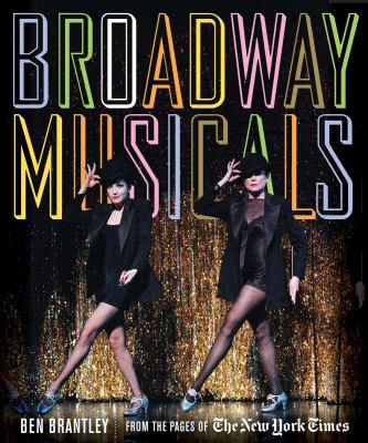Broadway Musicals From the Pages of the New York Times  2012 edition cover