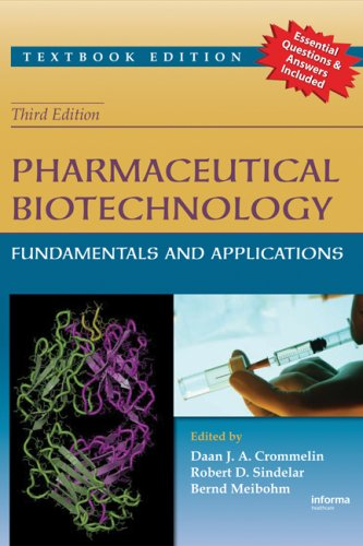 Pharmaceutical Biotechnology Fundamentals and Applications 3rd 2008 (Revised) 9781420044379 Front Cover