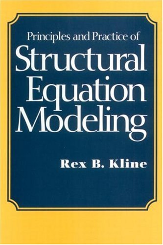 Principles and Practice of Structural Equation Modeling   1998 edition cover