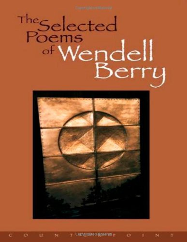 Selected Poems of Wendell Berry   1998 edition cover