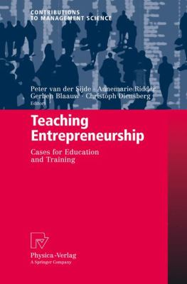 Teaching Entrepreneurship Cases for Education and Training  2008 9783790820379 Front Cover