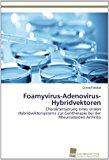 Foamyvirus-Adenovirus-Hybridvektoren  N/A 9783838133379 Front Cover