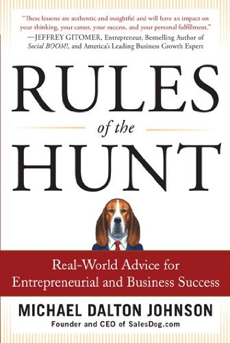 Rules of the Hunt Real-World Advice for Entrepreneurial and Business Success  2012 edition cover