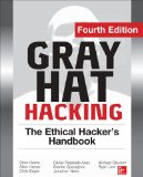 Gray Hat Hacking The Ethical Hacker's Handbook 4th 2015 9780071832380 Front Cover