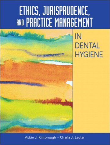 Ethics, Jurisprudence, and Practice Management in Dental Hygiene   2003 edition cover
