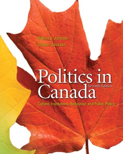 POLITICS IN CANADA >CANADIAN< 7th 2008 9780132069380 Front Cover