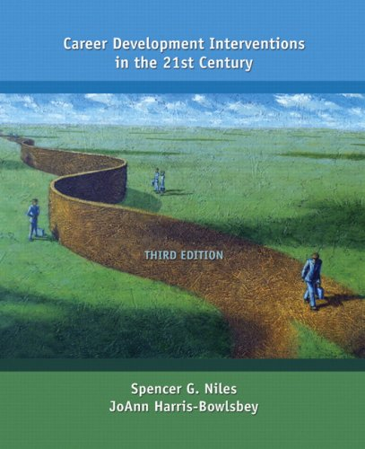 Career Development Interventions in the 21st Century  3rd 2009 9780132254380 Front Cover