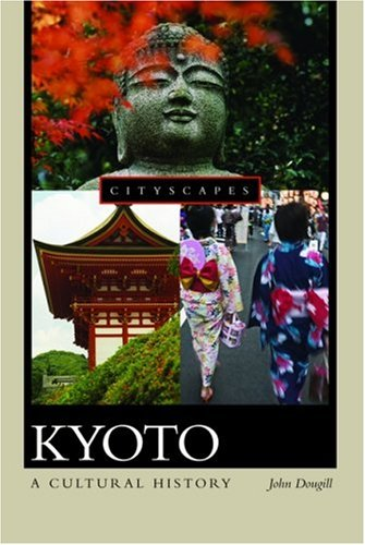 Kyoto A Cultural History  2005 edition cover