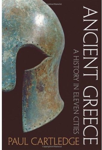 Ancient Greece A History in Eleven Cities  2009 edition cover