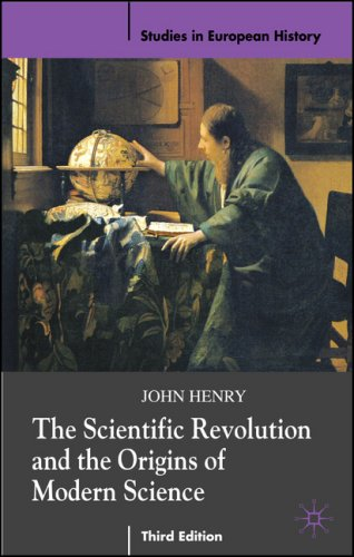 Scientific Revolution and the Origins of Modern Science  3rd 2008 (Revised) edition cover