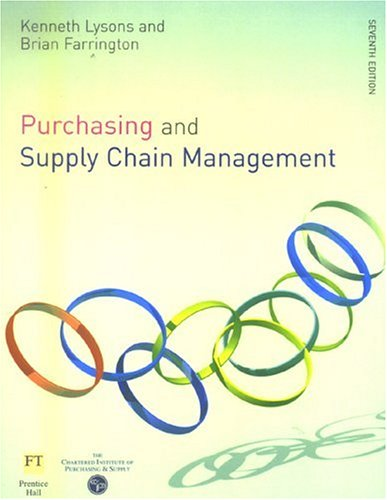 Purchasing and Supply Chain Management  7th 2006 (Revised) 9780273694380 Front Cover