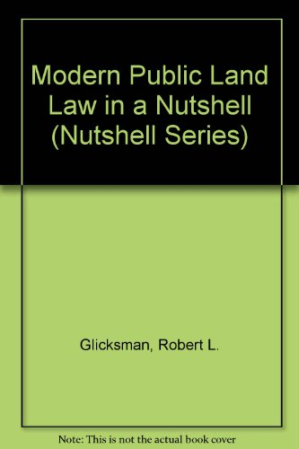 Modern Public Land Law Use in a Nutshell 1st 1997 9780314063380 Front Cover