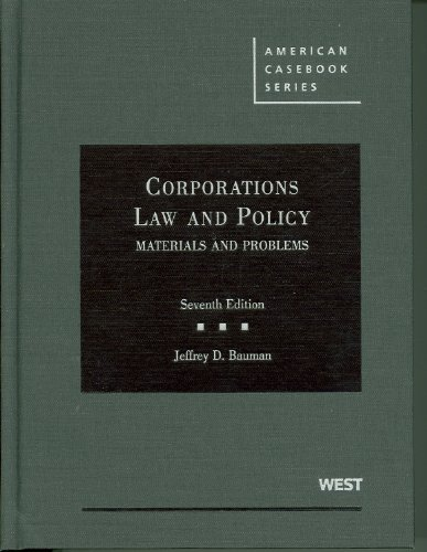 Corporations, Law and Policy, Materials and Problems  7th 2010 (Revised) 9780314191380 Front Cover