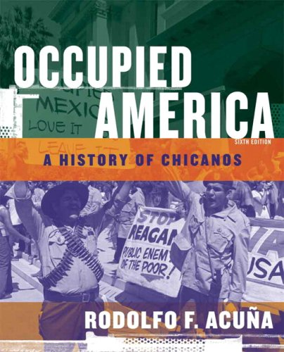 Occupied America A History of Chicanos 6th 2007 (Revised) edition cover