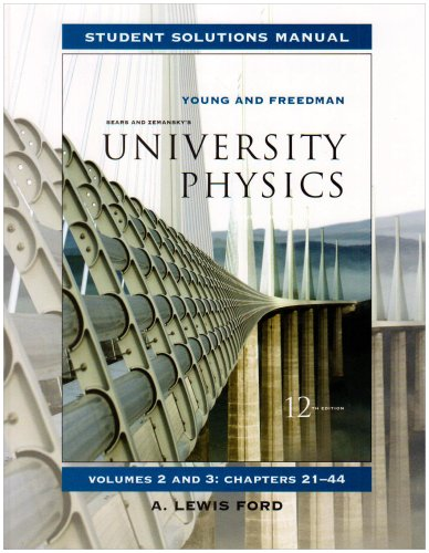 Student Solutions Manual for University Physics Vols 2 And 3  12th 2008 edition cover
