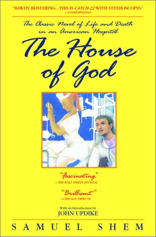 House of God The Classic Novel of Life and Death in an American Hospital  2003 edition cover