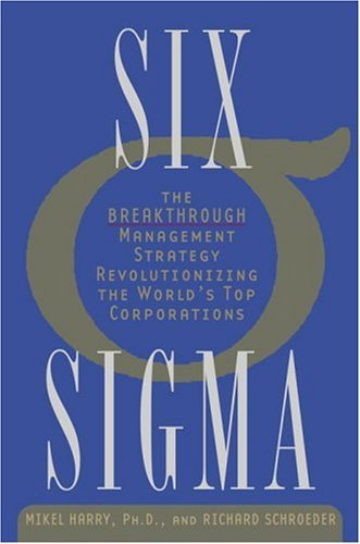 Six Sigma The Breakthrough Management Strategy Revolutionizing the World's Top Corporations  2005 edition cover