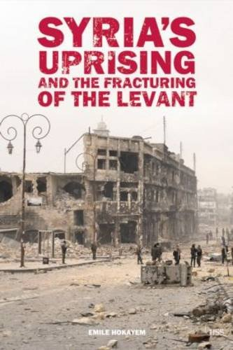 Syria's Uprising and the Fracturing of the Levant   2013 edition cover