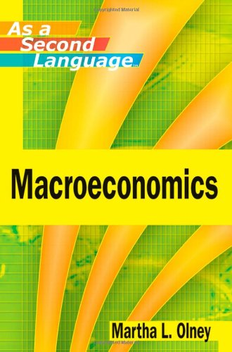 Macroeconomics As a Second Language   2011 edition cover