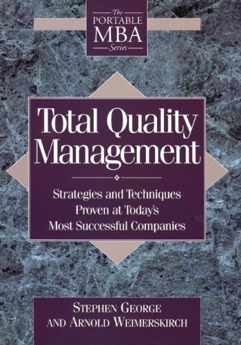 Total Quality Management : Strategies and Techniques Proven at Today's Most Successful Companies  1994 9780471595380 Front Cover