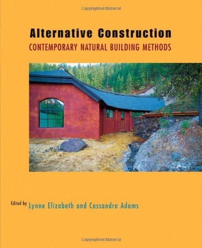 Alternative Construction Contemporary Natural Building Methods 2nd 2005 edition cover