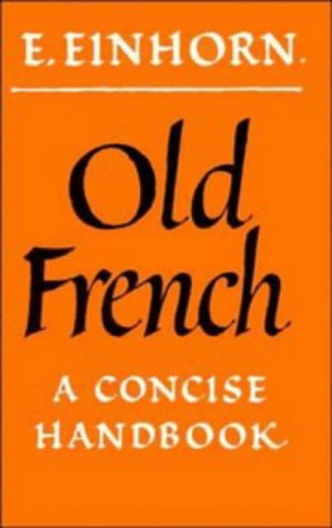 Old French A Concise Handbook  1974 edition cover