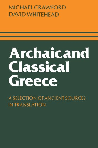 Archaic and Classical Greece A Selection of Ancient Sources in Translation  1983 edition cover