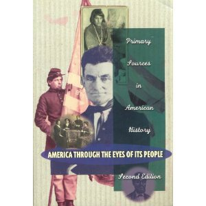America Through the Eyes of Its People Primary Sources in American History 2nd 1997 edition cover