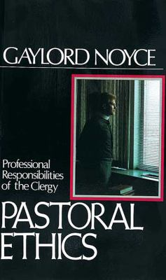 Pastoral Ethics Professional Responsibilities of the Clergy N/A 9780687303380 Front Cover