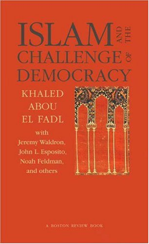 Islam and the Challenge of Democracy   2004 edition cover