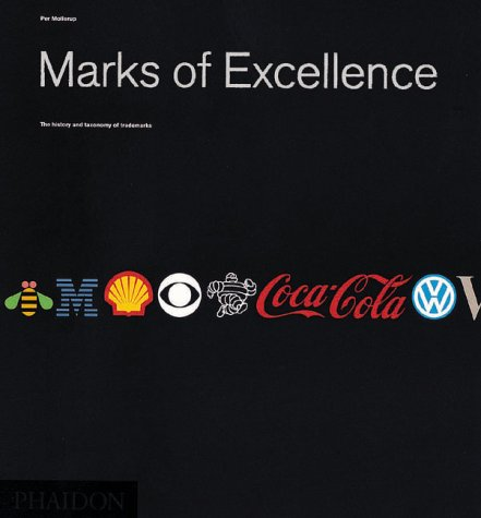 Marks of Excellence The History and Taxonomy of Trademarks  1999 (Revised) edition cover