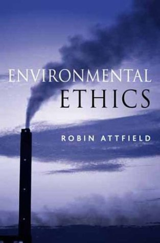Environmental Ethics An Overview for the Twenty-First Century  2003 edition cover