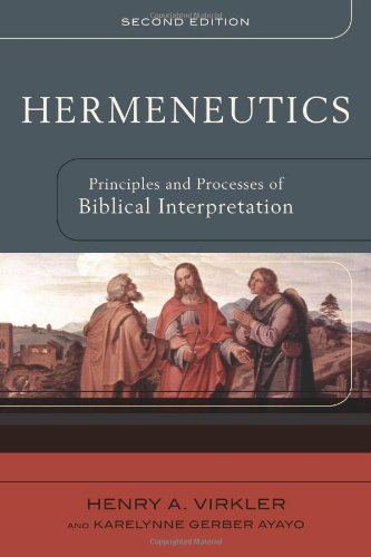 Hermeneutics Principles and Processes of Biblical Interpretation 2nd 2007 edition cover