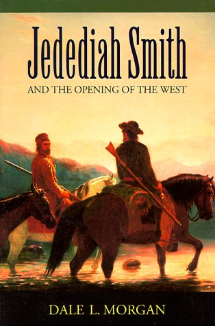 Jedediah Smith and the Opening of the West  N/A edition cover