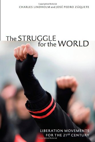 Struggle for the World Liberation Movements for the 21st Century  2010 9780804759380 Front Cover
