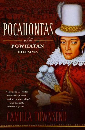 Pocahontas and the Powhatan Dilemma  N/A edition cover