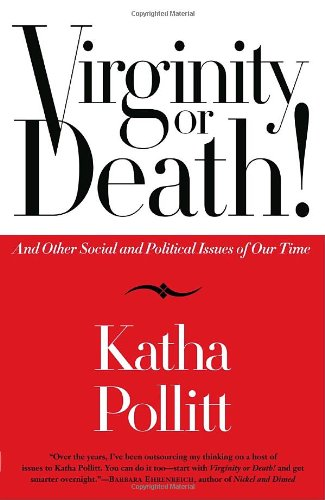Virginity or Death! And Other Social and Political Issues of Our Time  2006 edition cover