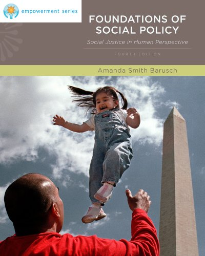 Foundations of Social Policy Social Justice in Human Perspective 4th 2012 edition cover