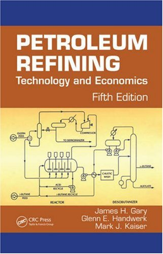 Petroleum Refining Technology and Economics 5th 2007 (Revised) edition cover