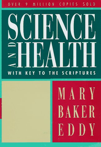 Science and Health with Key to the Scriptures Authorized Edition Reprint edition cover
