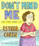 Don't Mind Me And Other Jewish Lies N/A 9781401322380 Front Cover