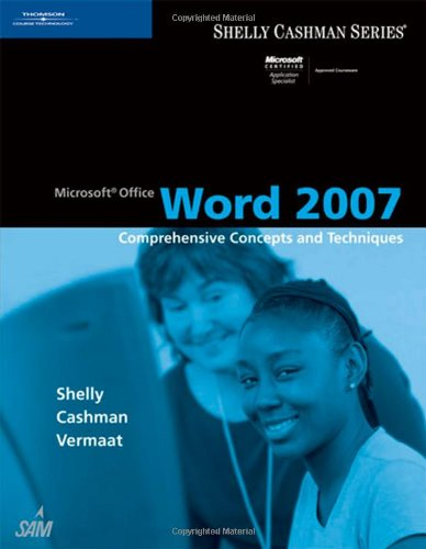 Microsoft Office Word 2007 Comprehensive Concepts and Techniques  2008 edition cover