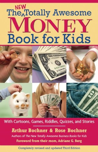 New Totally Awesome Money Book for Kids  3rd 2007 (Revised) 9781557047380 Front Cover