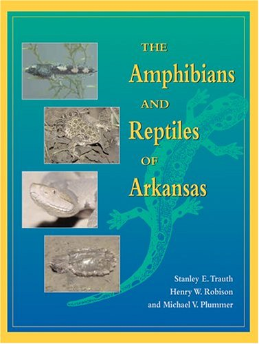 Amphibians and Reptiles of Arkansas   2004 edition cover