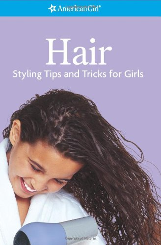 Hair Styling Tips and Tricks for Girls  2000 edition cover