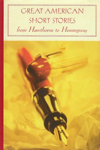 Great American Short Stories From Hawthorne to Hemingway N/A edition cover