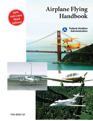 Airplane Flying Handbook (FAA-H-8083-3A)  2nd 2011 9781616083380 Front Cover