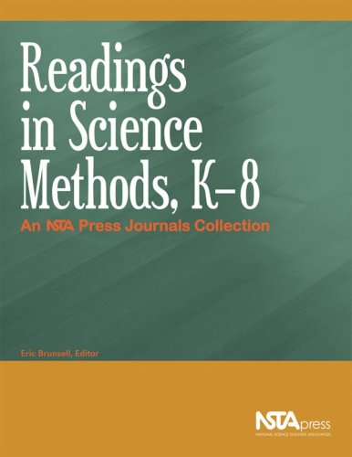 Readings in Science Methods, K-8 An NSTA Press Journals Collection  2008 9781933531380 Front Cover