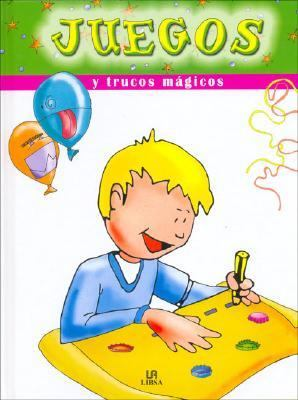 Juegos Y Trucos Magicos/Toys And Magic Tricks:  2006 edition cover