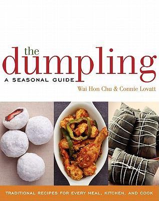 Dumpling A Seasonal Guide  2008 9780060817381 Front Cover